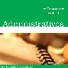 Libros: ADMINISTRATIVOS DE LA UNIVERSIDAD DE MÁLAGA. TEMARIO. VOLUMEN 1. Lote 191140008