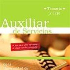 Libros: AUXILIARES DE SERVICIOS DE LA UNIVERSIDAD DE OVIEDO. TEMARIO Y TEST. Lote 191172671