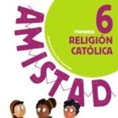 Libros: RELIGIÓN CATÓLICA 6.. Lote 191175247
