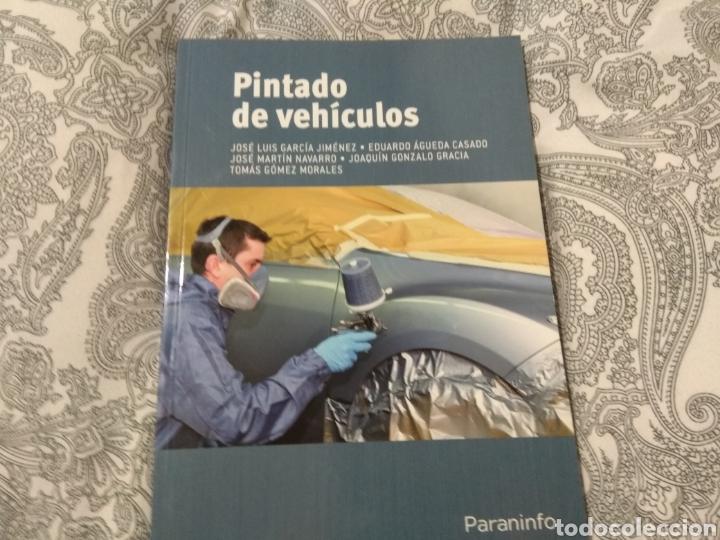 PINTADO DE VEHÍCULOS, JOSÉ LUIS GARCÍA JIMÉNEZ (Libros Nuevos - Libros de Texto - Ciclos Formativos - Grado Superior)