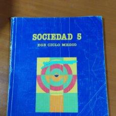 Libros: LIBRO SOCIEDAD 5 EGB SANTILLANA. Lote 191930308