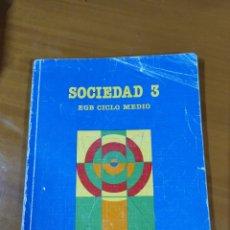 Libros: LIBRO SOCIEDAD 3 EGB SANTILLANA. Lote 191930531