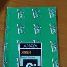 Libros: LIBRO LENGUA 6 EGB ANAYA. Lote 191937003