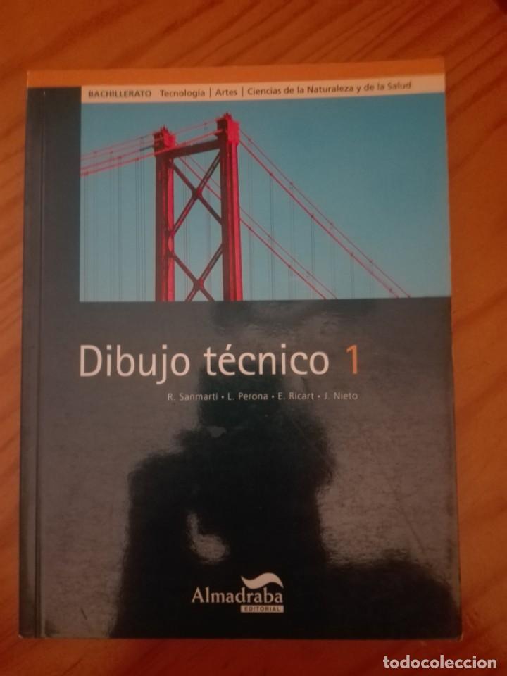 DIBUJO TÉCNICO 1. BACHILLERATO. EDITORIAL ALMADRABA (Libros Nuevos - Libros de Texto - Bachillerato)