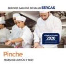 Libros: PINCHE DEL SERVICIO GALLEGO DE SALUD. TEMARIO COMÚN Y TEST. Lote 193561477