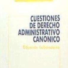 Libros: CUESTIONES DE DERECHO ADMINISTRATIVO CANÓNICO. Lote 193569473