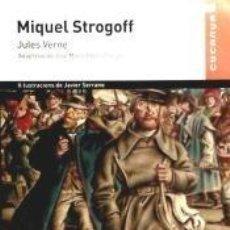 Libros: MIQUEL STROGOFF - CUCANYA. Lote 193576424
