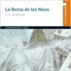 Libros: LA REINA DE LES NEUS. AUXILIAR. EDUCACIO PRIMARIA. Lote 193576513