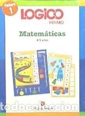 LOGICO PRIMO MATEMATICAS 1 (4-5AÑOS) (Libros Nuevos - Libros de Texto - Infantil y Primaria)