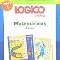 Libros: LOGICO PRIMO MATEMATICAS 1 (4-5AÑOS). Lote 193672545