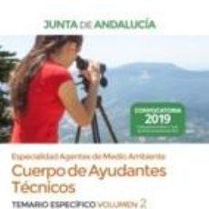 Libros: CUERPO DE AYUDANTES TÉCNICOS ESPECIALIDAD AGENTES DE MEDIO AMBIENTE DE LA JUNTA DE ANDALUCÍA.. Lote 193717976