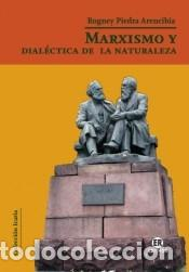 MARXISMO Y DIALÉCTICA DE LA NATURALEZA (Libros Nuevos - Libros de Texto - Infantil y Primaria)
