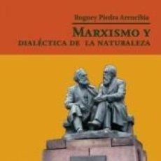 Libros: MARXISMO Y DIALÉCTICA DE LA NATURALEZA. Lote 193799980