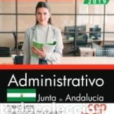 Libros: ADMINISTRATIVO (TURNO LIBRE). JUNTA DE ANDALUCÍA. SIMULACROS DE EXAMEN. Lote 193807205