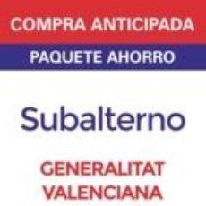 Libros: PAQUETE AHORRO SUBALTERNO DE LA GENERALITAT VALENCIANA. Lote 193900568