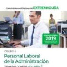 Libros: GRUPO II PERSONAL LABORAL DE LA ADMINISTRACIÓN DE LA COMUNIDAD AUTÓNOMA DE EXTREMADURA. TEMARIO. Lote 193917738