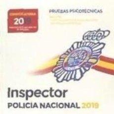 Libros: INSPECTOR DE POLICÍA NACIONAL. PRUEBAS PSICOTÉCNICAS. Lote 193987908