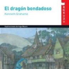Libros: EL DRAGON BONDADOSO (CUCAÑA). Lote 193999845