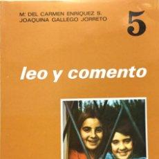 Libros: LEO Y COMENTO 5º EGB. EDELVIVES. AÑO: 1974. SIN USAR.. Lote 194284430