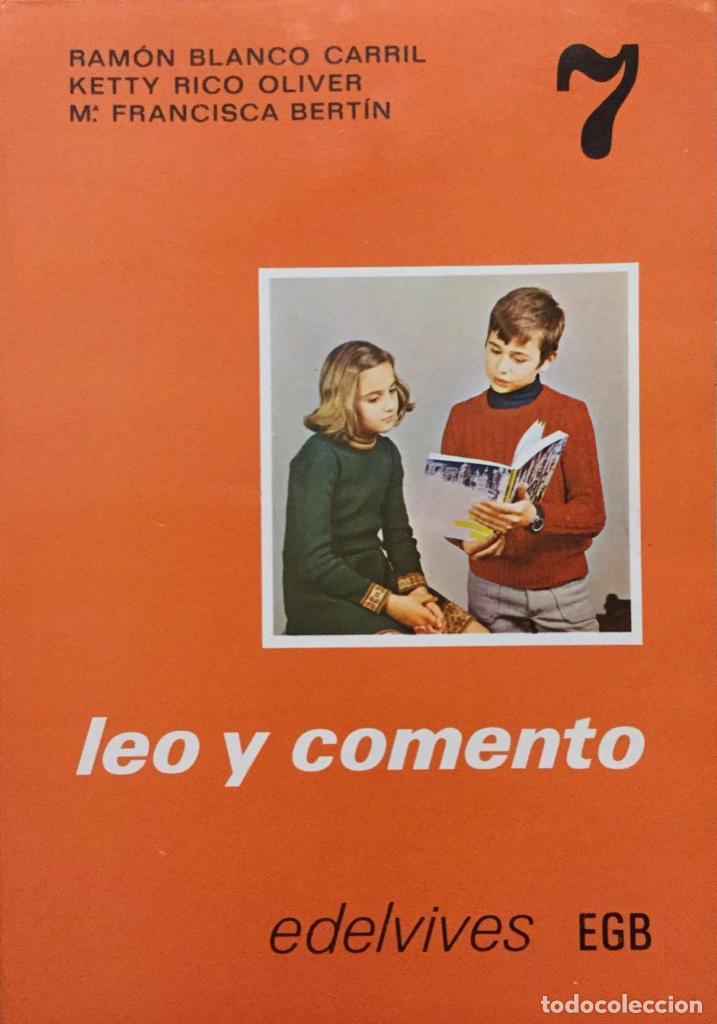 LEO Y COMENTO 7º EGB. EDELVIVES AÑO: 1976. SIN USAR (Libros Nuevos - Libros de Texto - ESO)
