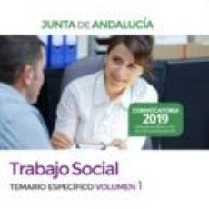 Libros: TRABAJO SOCIAL DE LA JUNTA DE ANDALUCÍA. TEMARIO ESPECÍFICO VOLUMEN 1. Lote 195353550