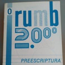 Libros: RUMB 2000 PREESCRIPTURA N 0. NUEVO. Lote 196198123