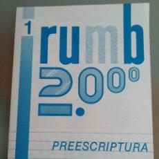 Libros: RUMB 2000 PREESCRIPTURA N 1 NUEVO. Lote 196198467