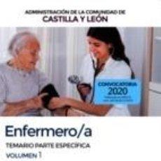 Libros: ENFERMERO/A DE LA ADMINISTRACIÓN DE LA COMUNIDAD DE CASTILLA Y LEÓN. TEMARIO ESPECÍFICO VOLUMEN 1. Lote 196457980