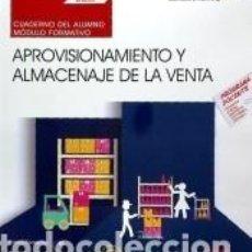 Libros: CUADERNO DEL ALUMNO. APROVISIONAMIENTO Y ALMACENAJE DE LA VENTA (UF0033). CERTIFICADOS DE. Lote 196479675