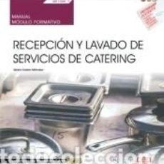 Libros: MANUAL. RECEPCIÓN Y LAVADO DE SERVICIOS DE CATERING (MF1090_1). CERTIFICADOS DE PROFESIONALIDAD.. Lote 196592210
