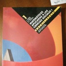 Libros: MATEMATICAS APLICADAS A LAS CIENCIAS SOCIALES I. Lote 196638832