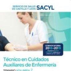 Libros: TÉCNICO EN CUIDADOS AUXILIARES DE ENFERMERÍA DEL SERVICIO DE SALUD DE CASTILLA Y LEÓN (SACYL).. Lote 196736156