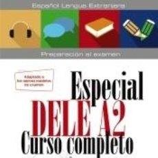Libros: ESPECIAL DELE A2. CURSO COMPLETO. EDICIÓN 2020. Lote 196743402