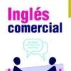 Libros: INGLÉS COMERCIAL. Lote 196767340