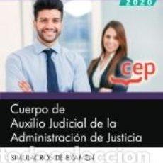 Libros: CUERPO DE AUXILIO JUDICIAL DE LA ADMINISTRACIÓN DE JUSTICIA. SIMULACROS DE EXAMEN. Lote 196964117