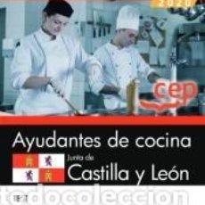 Libros: AYUDANTES DE COCINA. JUNTA DE CASTILLA Y LEÓN. TEST. Lote 196970530