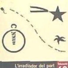 Libros: LIRRADIADORT DEL PORT I LES GAVINES. Lote 197139280