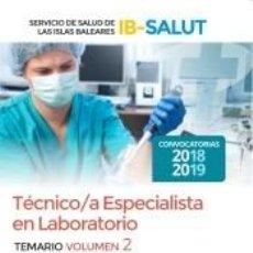 Libros: TÉCNICO/A ESPECIALISTA DE LABORATORIO DEL SERVICIO DE SALUD DE LAS ILLES BALEARS (IB-SALUT).. Lote 197272050