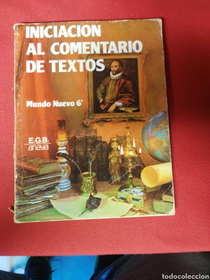 LIBRO INICIACION AL COMENTARIO DE TEXTO 6 ANAYA (Libros Nuevos - Libros de Texto - ESO)