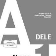 Libros: PREPARACIÓN AL DELE A1. SOLUCIONES COMENTADAS Y TRANSCRIPCIONES. EDICIÓN 2020. Lote 199104128