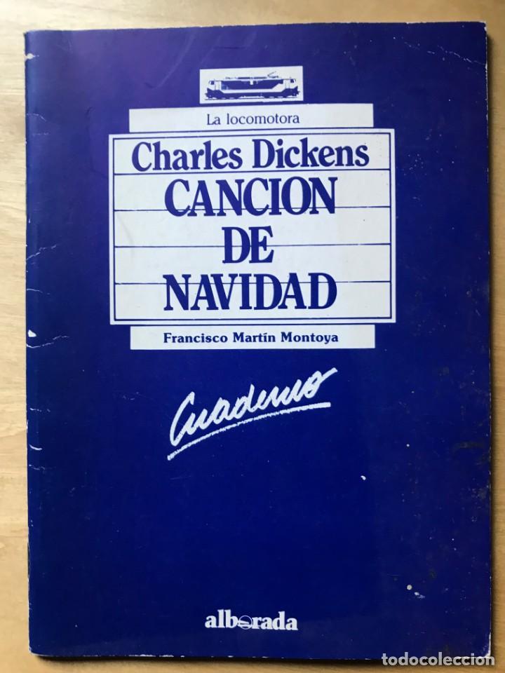 CANCIÓN DE NAVIDAD - CHARLES DICKENS. CUADERNO - FRANCISCO MARTÍN MONTOYA (Libros Nuevos - Libros de Texto - Infantil y Primaria)