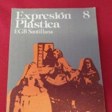 Libros: LIBRO EXPRESIÓN PLÁSTICA 8 EGB SANTILLANA. Lote 203990491
