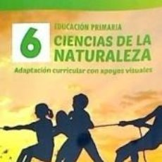 Libros: CIENCIAS DE LA NATURALEZA 6º PRIMARIA . ADAPTACIÓN CURRICULAR. Lote 205924726