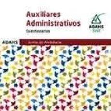 Libros: CUESTIONARIOS AUXILIARES ADMINISTRATIVOS DE LA JUNTA DE ANDALUCÍA. Lote 206162835