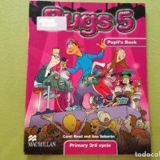 Libros: BUGS 5. PUPIL'S BOOK - READ, CAROL. SOBERÓN, ANA. Lote 206205188