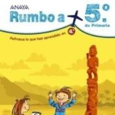 Libros: RUMBO A... 5º.. Lote 206225948