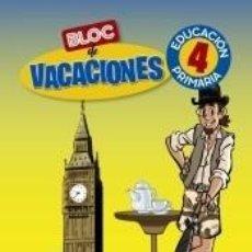 Libros: BLOC DE VACACIONES 4. Lote 206233178