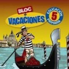 Libros: BLOC DE VACACIONES 5. Lote 206233222