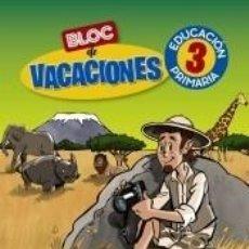 Libros: BLOC DE VACACIONES 3. Lote 206233281