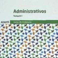 Libros: TEMARIO I ADMINISTRATIVOS DE LA JUNTA DE ANDALUCÍA. Lote 206257120